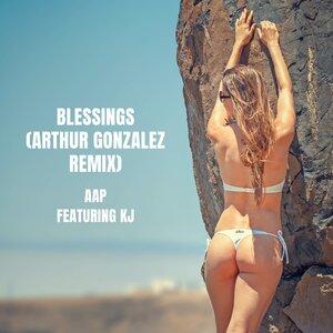 AAP, Arthur Gonzalez, Kj - Blessings