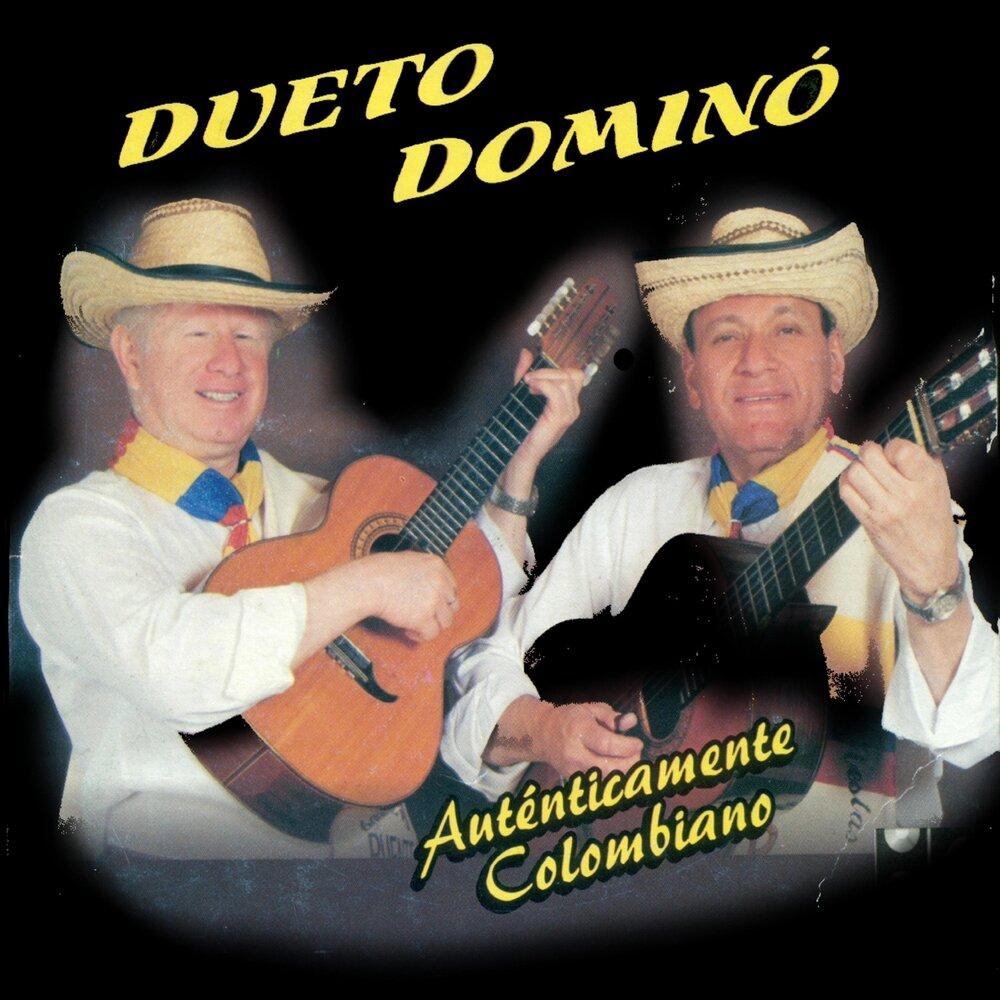 Auténticamente Colombiano — Dueto Dominó. Слушать онлайн на Яндекс ...