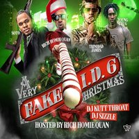 A Very Christmas: Fake I.D. 6 (Hosted by Rich Homie Quan) — DJ Kutt Throat, DJ Sizzle