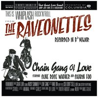 Chain Gang Of Love — The Raveonettes