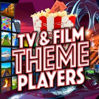 Tv & Film Theme Players — TV Theme Players