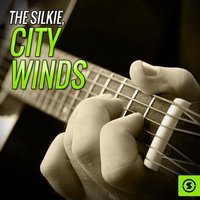 City Winds — The Silkie