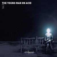 The Young Man On Acid Vol. 2 — Pick