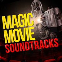 Magic Movie Soundtracks — Best Movie Soundtracks, Soundtrack/Cast Album|Best Movie Soundtracks