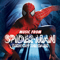 Spider-Man Turn Off The Dark — саундтрек