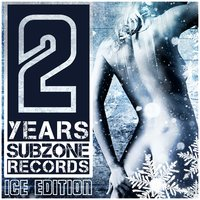 2 Years Subzone Records Ice Edition — сборник