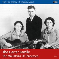The Mountains of Tennessee — The Carter Family