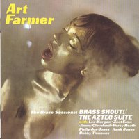 Brass Shout/Aztec Suite — Art Farmer