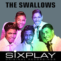 Six Play: The Swallows - EP — The Swallows