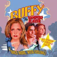 Once More, With Feeling: Buffy the Vampire Slayer — Buffy The Vampire Slayer Cast
