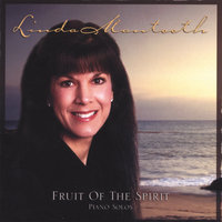 Fruit Of The Spirit - Piano Solos — Linda Mantooth