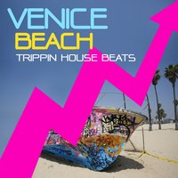 Venice Beach, Trippin House Beats Vol.1 — сборник
