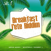 Breakfast Fete Riddim — сборник