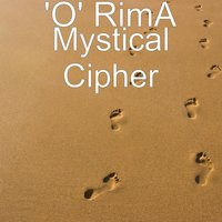 Mystical Cipher — 'O' RimA