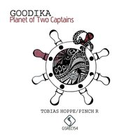 Planet of Two Captains — Goodika