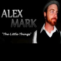 The Little Things — Alex Mark