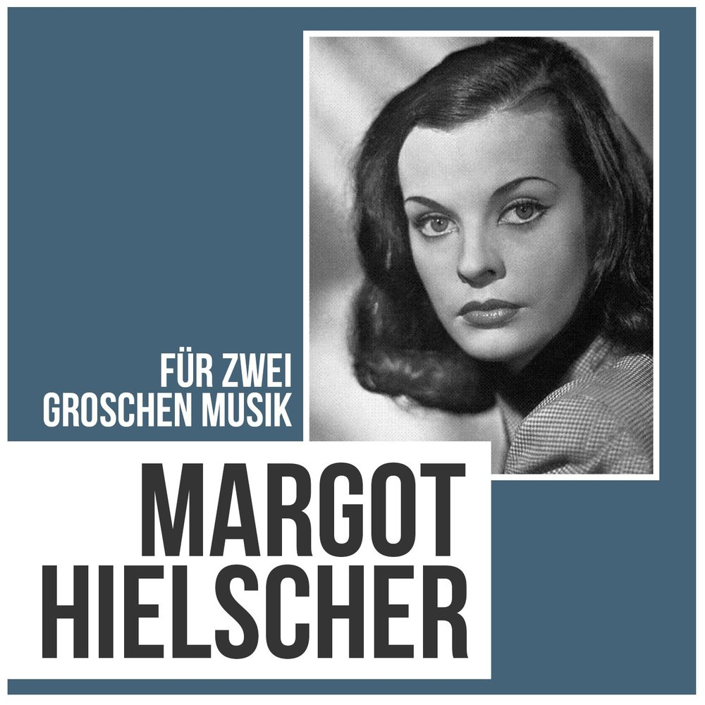 f r zwei groschen musik margot hielscher. Black Bedroom Furniture Sets. Home Design Ideas