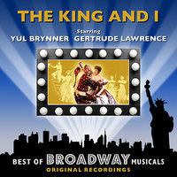 The King And I - The Best Of Broadway Musicals — Original Broadway Cast