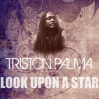 Look Upon A Star (Feat Buju Banton) — Buju Banton, Triston Palma