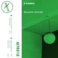 Realistic Spaces EP — R Gamble