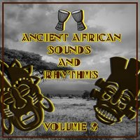 Ancient African Sounds and Rhythms,Vol.3 — сборник