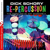 Re-Percussion — Dick Schory, Dick Schory And The Percussive Art Ensemble, The Percussive Art Ensemble