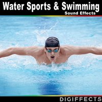 Water Sports and Swimming Sound Effects — Digiffects Sound Effects Library
