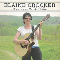 House Down in the Valley — Elaine Crocker