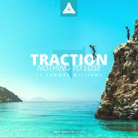 Nothing to Lose — Traction, Summer Williams