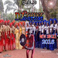 2016 - Single — DJ Prayer Warrior