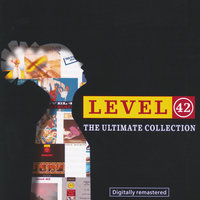 The Ultimate Collection — Level 42
