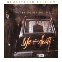 Life After Death — The Notorious B.I.G.