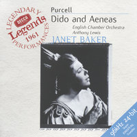 Purcell: Dido and Aeneas — English Chamber Orchestra, Dame Janet Baker, Anthony Lewis, Monica Sinclair, Patricia Clark, The St. Anthony Singers