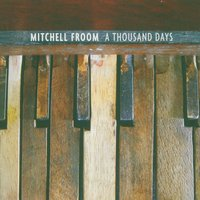 A Thousand Days — Mitchell Froom
