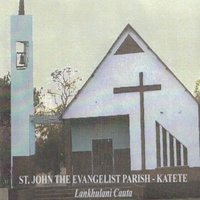 Lankhulani Cauta — St John The Evangelist Parish Katete