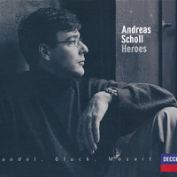 Andreas Scholl - Heroes — Andreas Scholl, Orchestra Of The Age Of Enlightenment, Roger Norrington
