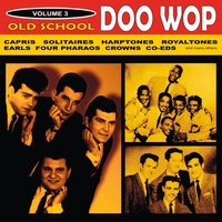 Old School Doo Wop, Vol. 3 — сборник