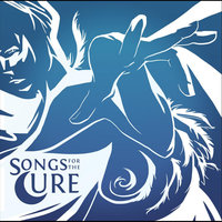 Songs for the Cure '11 — сборник