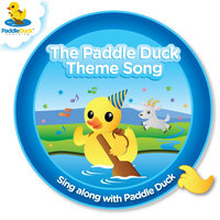 The Paddle Duck Theme Song — Paddle Duck
