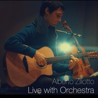 Live with Orchestra — Alberto Ziliotto