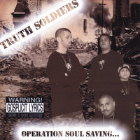 Operation Soul Saving — Truth Soldiers