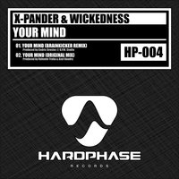 Your Mind — X-Pander, Wickedness