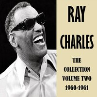 The Collection Volume Two 1960-1961 — R. Charles