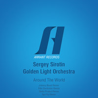 Around The World — Sergey Sirotin, Golden Light Orchestra