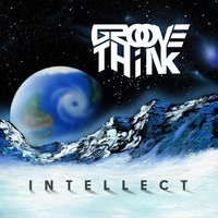 Intellect — Groove Think