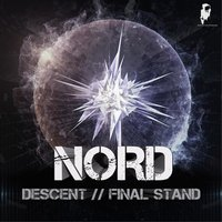 Descent / Final Stand — Nord