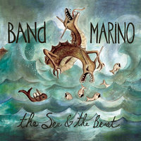 The Sea & The Beast — Band Marino