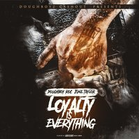 Loyalty Is Everything — Doughboy Roc & June Taylor
