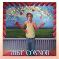 The Juggler and the Monk — Mike Connor