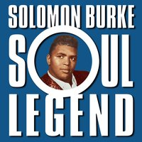 Soul Legend — Solomon Burke